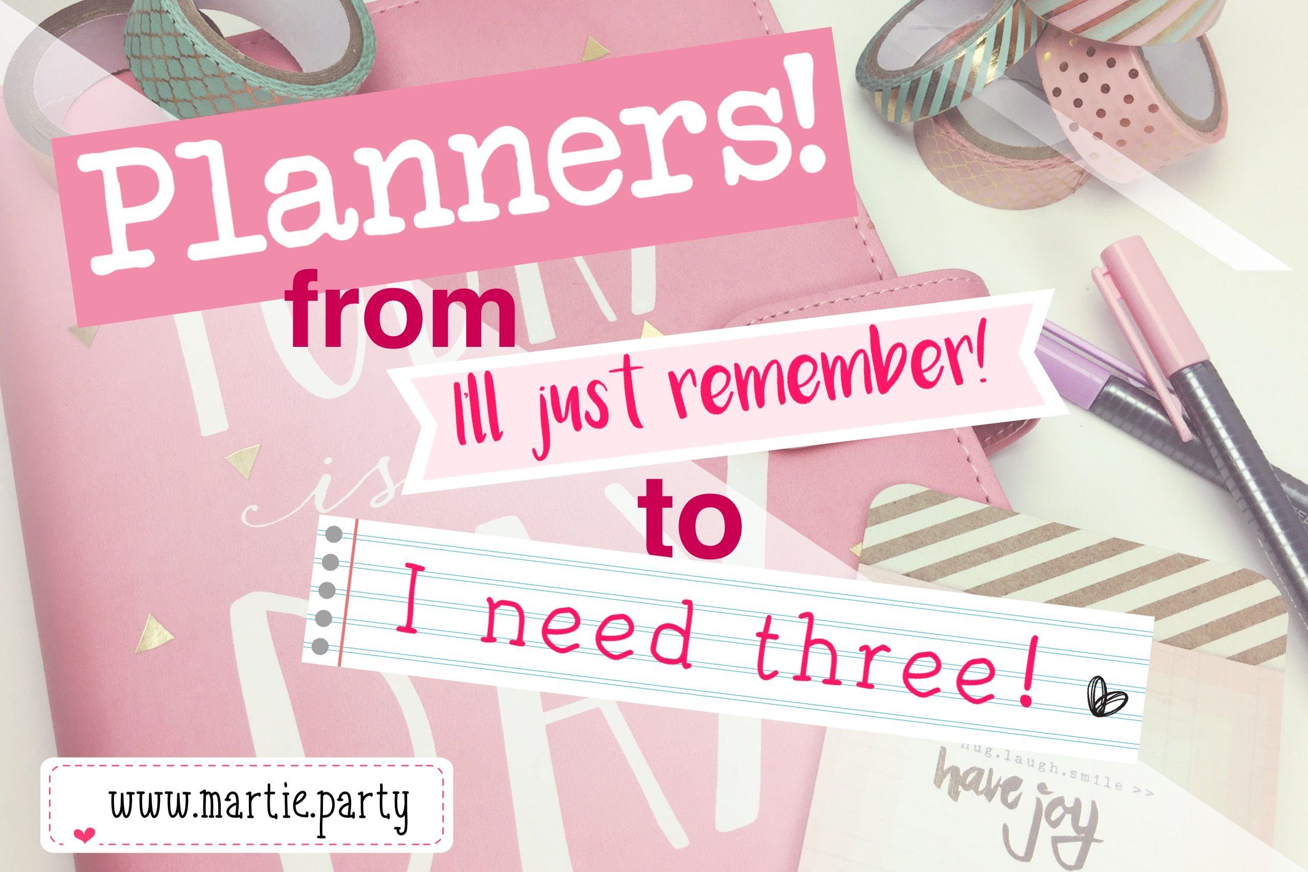 "Planners! from ""I'll just remember!"" to ""I need three!"""