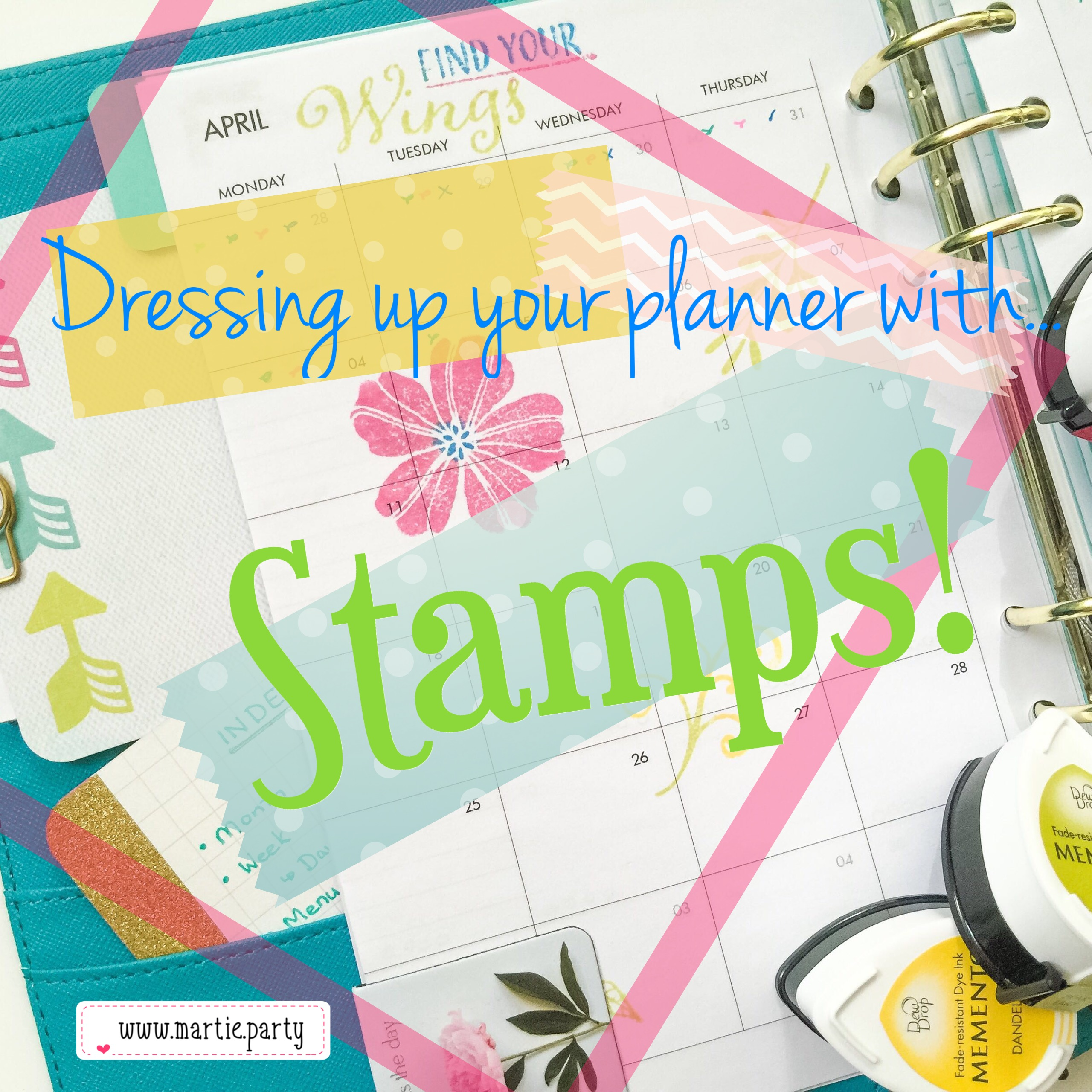Dressing up your planner with... Stamps!